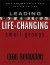 Leading Life-Changing Small Groups-paperback - Bill Donahue, Willow Creek Community Church