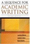 A Sequence for Academic Writing - Laurence M. Behrens, Leonard J. Rosen