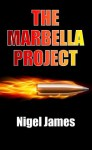 The Marbella Project - Nigel James