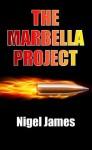 The Marbella Project - Nigel James