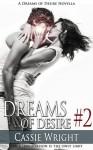 Dreams of Desire #2 - Cassie Wright