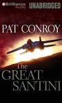 The Great Santini - Pat Conroy, Dick Hill