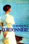 La saga de la cordonnière - Pauline Gill