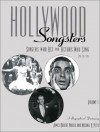 Hollywood Songsters: Singers Who Act And Actors Who Sing: A Biographical Dictionary - James Robert Parish