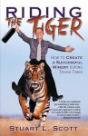 Riding the Tiger - Stuart Scott
