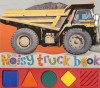 Noisy Truck Book - Roger Priddy