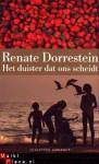 Het duister dat ons scheidt - Renate Dorrestein