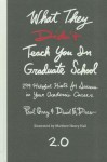 What They Didn't Teach You in Graduate School: 299 Helpful Hints for Success in Your Academic Career - Paul Gray, David E. Drew, Matthew Henry Hall