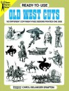 Ready-to-Use Old West Cuts: 183 Different Copyright-Free Designs Printed One Side - Carol Belanger-Grafton