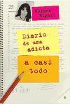 Diario De Una Adicta A Casi Todo - Carmen Rigalt
