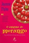 O Enigma do Morango (Hannah Swensen Mysteries, #2) - Joanne Fluke, Alice Klesck