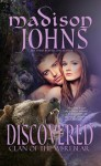 Discovered, (Werebear Shifter Romance) - Madison Johns