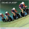 The Art of Sport: The Best of Reuters Sports Photography - Reuters photographers, Reuters, Steve Crisp, Monique Villa