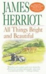 All Things Bright and Beautiful (Library) - James Herriot