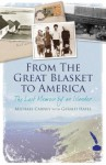 From the Great Blasket to America: The Last Memoir by an Islandman - Michael Carney, Gerard Hayes