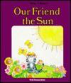 Our Friend The Sun - Janet Craig