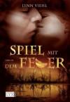 Spiel mit dem Feuer - Lynn Viehl, Nele Quegwer