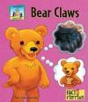 Bear Claws - Pam Scheunemann, Neena Chawla