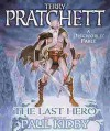The Last Hero: A Discworld Fable (Discworld, #27) - Terry Pratchett