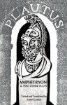 Amphitryon & Two Other Plays (The Pot of Gold and Casina) (Norton Library) - Titus Maccius Plautus, Lionel Casson