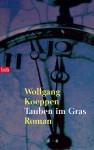 Tauben Im Gras - Wolfgang Koeppen