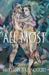 All Most - Maryann D'Agincourt
