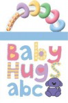 Baby Hugs ABC - Roger Priddy