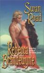 Swan Road - Rebecca Brandewyne