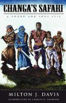 Changa's Safari (Changa, #1) - Milton J. Davis, Lyndon Perry, Charles R. Saunders
