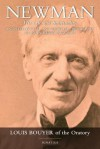 Newman: An Intellectual & Spiritual Biography of John Henry Newman - Louis Bouyer
