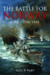 The Battle for Norway, April-June 1940 - Geirr H. Haarr