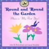 'Round and 'Round the Garden: Music in My First Year! - John M. Feierabend, Luann Saunders