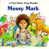 Messy Mark - Sharon Peters