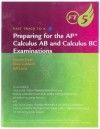 Fast Track to a 5: Preparing for the AP Calculus AB and Calculus BC Examinations: For Stewart's Calculus: Early Transcendentals and Single Variable Calculus: Early Transcendentals - James Stewart
