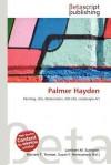 Palmer Hayden - Lambert M. Surhone, Mariam T. Tennoe, Susan F. Henssonow