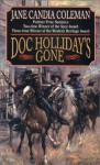 Doc Holliday's Gone - Jane Candia Coleman