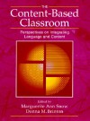 The Content-Based Classroom: Perspectives on Integrating Language and Content - Marguerite Ann Snow