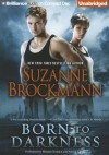 Born to Darkness - Suzanne Brockmann, Melanie Ewbank