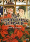 The Christmas Flower - Gwen Ellis