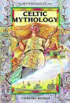 Celtic Mythology - Catherine Bernard
