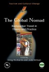 The Global Nomad: Backpacker Travel in Theory and Practice - Greg Richards, Julie Wilson