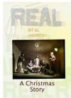 Real- A Christmas Story - Al Andrews