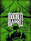 Double Barrel #2 - Kevin Cannon, Zander Cannon