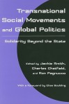 Transnational Social Movements and Global Politics: Solidarity Beyond the State - Jackie Smith