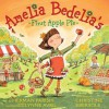 Amelia Bedelia's First Apple Pie (Audio) - Herman Parish, Lynne Avril, Christine Ebersole
