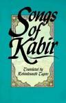 Songs of Kabir - Kabir, Rabindranath Tagore