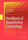 Handbook of Quantitative Criminology - Alex R. Piquero, David Weisburd