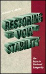 Restoring the Vow of Stability: The Key to Pastoral Longevity - Richard Brown