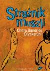 Strażnik muszli - Chitra Banerjee Divakaruni