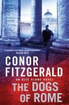The Dogs Of Rome - Conor Fitzgerald